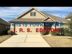This Is Your House - I.R.S.  Edition