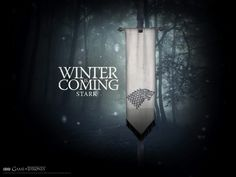 Winter is coming-Stark