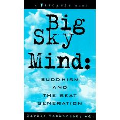 Big Sky Mind: Buddhism and the Beat Generation (Paperback)