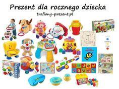 10 pomysłów na prezent dla rocznego dziecka - Trafiony prezent