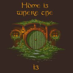 "pixalry: ""Home Is Where The Hobbit Hole Is - Created by Omar Feliciano Available for sale on his Etsy Shop. Gandalf, Legolas, Thranduil, Jrr Tolkien, Fellowship Of The Ring, Lord Of The Rings, Into The West, Narnia, Middle Earth"