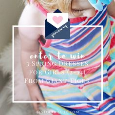 Enter to win a set of 3 Girls Dress from Giant Tiger on bestofthislife.com