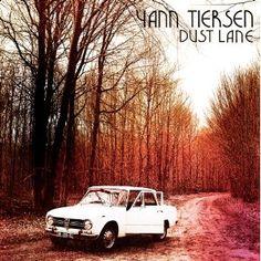Dust Lane |Yann Tiersen