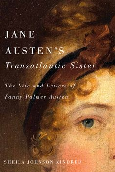A revealing account of a naval officer's young wife during the Napoleonic War, and her influence on Jane Austen's fiction. In 1807, genteel, Bermuda-born Fanny Palmer (1789-1814) married Jane Austen's youngest brother, Captain Charles Austen, and was thrust into a demanding life within the world of the British navy. Experiencing adventure and adversity in wartime conditions both at sea and onshore, the spirited and resilient Fanny travelled between and lived in Bermuda, Halifax, Nova Scotia…