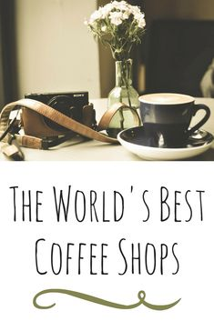 Find out what cafes are traveler& favorites across the globe. These are the world& best coffee shops as told by travelers. Best Coffee Shop, Great Coffee, Coffee Ideas, Coffee Drinks, Coffee Cups, Coffee Coffee, Coffee Maker, Coffee Shop Aesthetic, Hipster Coffee