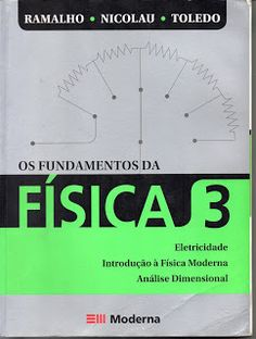 Sebo Felicia Morais: Os Fundamentos da Física 3