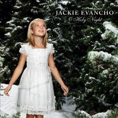 CD Jackie Evancho - O Holy Night Christmas Music Americas Got Talent #Christmas