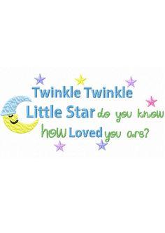 Twinkle Twinkle Little Star...Instant by HippityHopEmbroidery