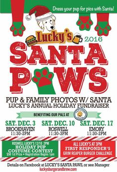 It's Lucky's Santa Paws Annual Holiday Fundraiser! Bring the whole family and your pup, for photos with Santa! We'll have food and drink specials, and FUN for the whole family!