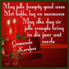 ♡ Christmas Verses, Merry Christmas Gif, Christmas Greetings, Christmas And New Year, All Things Christmas, Christmas Wishes Messages, Xmas Wishes, Birthday Wishes, Afrikaanse Quotes