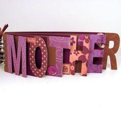 Mother's Day Photo Album Scrapbook  MOTHER by memoriesforlifesb, $22.00