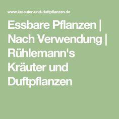 Essbare Pflanzen | Nach Verwendung | Rühlemann's Kräuter und Duftpflanzen