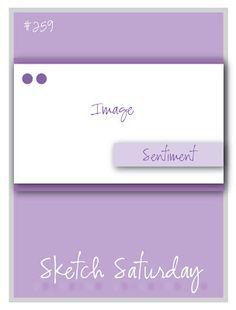 5-18-13.  Sketch Saturday: Week #259 with Bunny Zoe Crafts!