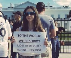 We're sorry World. : MarchAgainstTrump