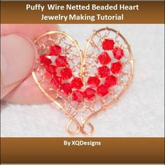 Puffy Wire Netted Beaded Heart Jewelry Making Tutorial T130
