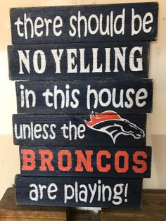 Broncos Sign by RusticGracesbyRobyn on Etsy