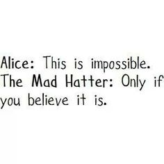 """Nothing is impossible.. tge word itself says """"Im possible"""" ♥"""