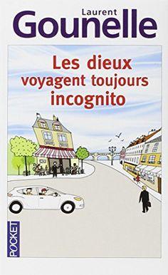 Les dieux voyagent toujours incognito de Laurent Gounelle http://www.amazon.fr/dp/2266219154/ref=cm_sw_r_pi_dp_DXzgvb0Z7GW7E