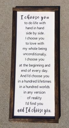 Self Love Quote Discover Id Choose You Sign Wedding Gift Anniversary Gift Valentines Day Gift Rustic Wood Sign Hand Painted Sign Framed Sign I Choose You The Words, Id Choose You, I Choose You Quotes, Love You More Quotes, Motivacional Quotes, Funny Quotes, My Sun And Stars, Before Wedding, Painted Signs