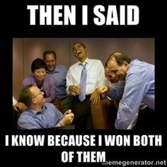 i know because i won both of them - Google Search