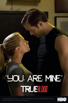 "True Blood I ""you are mine"" #TeamEric"
