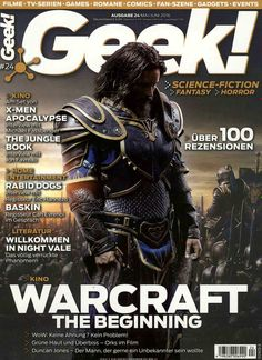 Kino - Warcraft The Beginning. #Cover #MagazineCover Gefunden in: Geek!, Nr. 24/2016