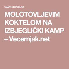 MOLOTOVLJEVIM KOKTELOM NA IZBJEGLIČKI KAMP – Vecernjak.net