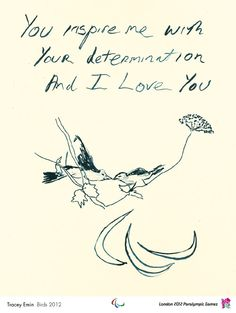 one of the 12 official poster images for the London 2012 Paralympic Games. Birds 2012 by Tracey Emin C G Jung, Handwritten Text, Tracey Emin, Poster Online, Tate Britain, Mystic Messenger, Eminem, Illustration Art, London