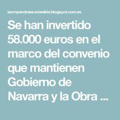 """Se han invertido 58.000 euros en el marco del convenio que mantienen Gobierno de Navarra y la Obra Social """"la Caixa"""" para la recuperación de espacios naturales"""
