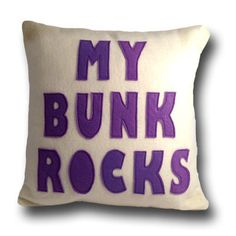 """Summer Camp Message Pillow """"My Bunk Rocks"""" by outoftheboxshop on Etsy https://www.etsy.com/listing/185215568/summer-camp-message-pillow-my-bunk-rocks"""