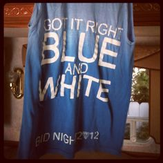 Got it right...BLUE and WHITE! Cute bid day t-shirt.