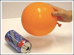 Roll a Can with No Hands!    materials:  soda can  head of hair  balloon    Lay the can on a flat surface.  Rub a balloon on your head back and forth super fast!  Hold the balloon close to your can, without touch it.  The can will roll toward the balloon! Have a soda can race with a friend! via Science Bob