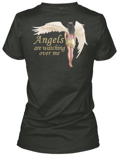Angel T-Shirts - Angels are watching over me  ***Beautiful Angel with Angel Saying.