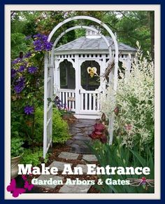 Garden Arbors and Gates ~ Make An Entrance!  http://ourfairfieldhomeandgarden.com/garden-arbors-gates-make-an-entrance/