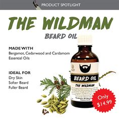 Got a Wildman with a Wild Beard? Get him the gift that gives back! Beard oil not only softens harsh bristles, it conditions, strengthens, thickens and encourages more growth! Cardamom Essential Oil, Essential Oils, Oil For Dry Skin, Beard Look, Bergamot, Deodorant, Earthy, Moisturizer, Conditioner