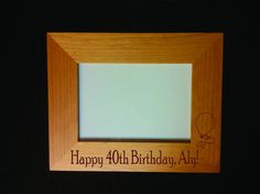 Engraved Custom Birthday Frame  40th by JOYfulLivingDesigns