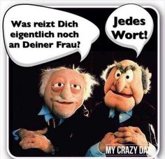 Witzig ,, die 2 ,, - Another! Statler And Waldorf Quotes, Tabu, Cool Cartoons, Sarcasm, Burns, Funny Pictures, Funny Pics, Lol, Sayings