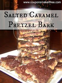 Coupons Make it Free Blog: Salted Caramel Chocolate Pretzel Bark