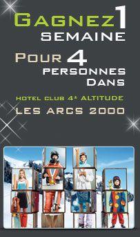 Gagnez un Super Sejour à la Montagne pour 4Personnes d'Une Semaine aux Arcs 2000 d'une Valeur de 9300€