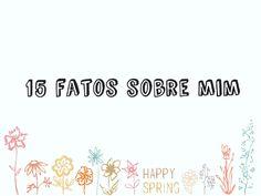 Boa tarde!!!  Hoje tem 15 fatos sobre mim lá no blog. Corre lá!!  http://blogdajeu.com.br/tag-15-fatos-sobre-mim/  #tag #15fatossobremim #blog #blogger #vidadeblogueira