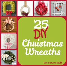 25 DIY Christmas Wreaths on SixSistersStuff.com - these are some of the cutest wreaths!