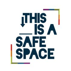 Image result for safe space quotes