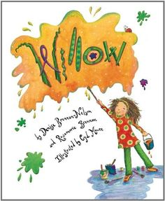 Willow -- a young girl with a creative spirit broadens her teacher's notion of what is art