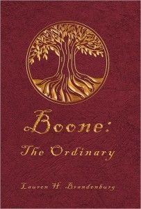 Boone: The Ordinary ~ Christian Teen- YA Adventure by Lauren Brandenburg