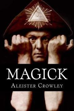 Magick by Aleister Crowley, available at Book Depository with free delivery worldwide. Aleister Crowley Magick, Magnum Opus, Books To Buy, Black Magic, Occult, Mystic, Author, Movie Posters, Aba