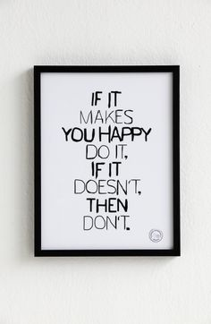 If it makes you happy do it. If it doesn't, then don't.