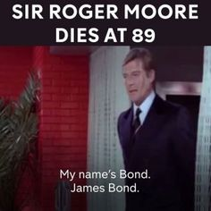 Iconic James Bond 007 actor Sir Roger Moore has died in Switzerland at the age of 89.  He was known #news #alternativenews