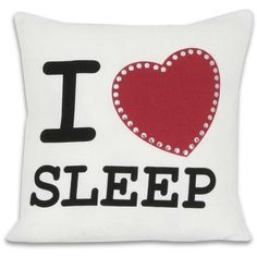 I Heart Sleep Pillow (€14) ❤ liked on Polyvore featuring home, home decor, throw pillows, pillows, accessories, other, random, phrase, quotes and saying