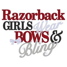 Sayings (3104) Razorback Bows & Bling 5x7