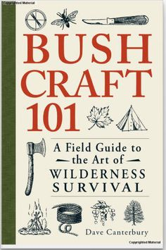 20 best books images on pinterest bushcraft survival skills and bushcraft 101 or how to bring even less survival gear on wilderness adventures fandeluxe Images